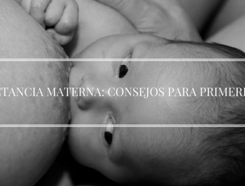 LACTANCIA MATERNA_ CONSEJOS PARA PRIMERIZAS
