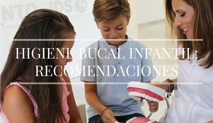 HIGIENE BUCAL INFANTIL_RECOMENDACIONES